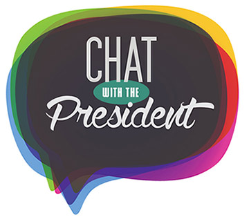 Chat with the President